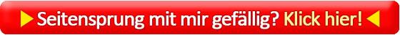 Seitensprung-mit-mir-gefaellig in Single MILF sucht Fickbeziehung